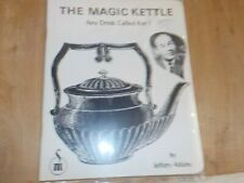 Magic Kettle Any Drink Called For Book Jeff Supreme Magic