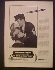 """MOVIE AD>BOGART~BACALL""""TO HAVE & HAVE NOT""""WARNER BROS"""
