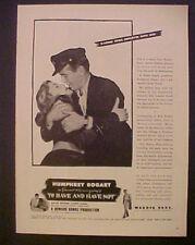 1945 Humphrey Bogart~Lauren Bacall~TO HAVE & HAVE NOT-Movie Memorabilia Trade AD