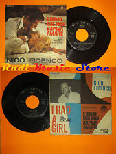 LP 45 7''NICO FIDENCO L'uomo che non sapeva amare I had a girl italy cd mc dvd*