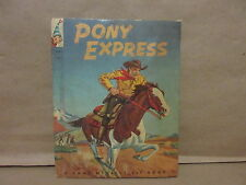 Pony Express 1962 Rand McNally Elf Book Cover Cowboys Indians story Kids