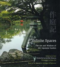 Infinite Spaces: The Art of the Japanese Garden by Sadio Hibi, Tachibana no Toshitsuna (Hardback, 2000)