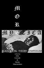 Mors Mystica : Black Metal Theory Symposium: By Masciandaro, Nicola Connole, ...
