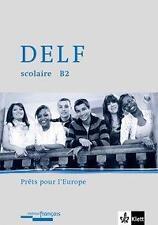 DELF scolaire Unite A2. Pret pour l'europe: Passend zu Decouvertes Neu und Tous