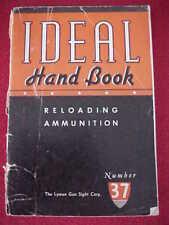Ideal Handbook Reloading Ammunition Number 37