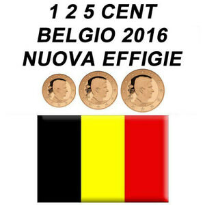 1 + 2 + 5 CENT 2016 BELGIO BELGIEN BELGIUM BELGIQUE - NUOVA EFFIGIE - FDC UNC