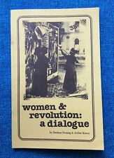 WOMEN AND REVOLUTION: A Dialogue by Barbara Deming & Arthur Kinoy  (Feminism)