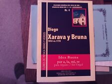 Diego Xarava y Bruna: Idea Buena por a, la, mi, re, organ (Haas)