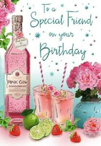 To a Special Friend on Your Birthday Pink Gin Design Greeting Card
