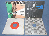 GEORGE THOROGOOD AND THE DESTROYERS - 45 VINYL RECORDS - LOT OF 4 - NICE