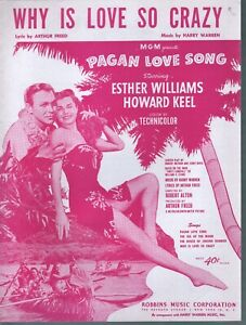 Why Is Love So Crazy '50 Esther Williams Howard Keel Pagan Love Song Sheet Music
