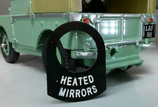 Land Rover Series 1 2 2a 2b 3 Metal Switch Tab Decal Label Badge Heated Mirrors