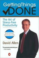 Getting Things Done : The Art of Stress-Free Productivity Paperback David Allen