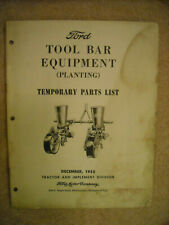 Genuine Ford  Tool Bar Equipment (Planting) Temporary parts list 1955