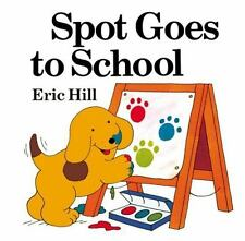 Spot Goes to School (Color) (Paperback or Softback)