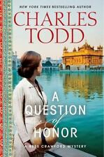 Bess Crawford Mysteries Ser.: A Question of Honor : A Bess Crawford Mystery by Charles Todd (2013, Hardcover)
