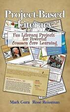 Project Based Literacy: Fun Literacy Projects for Powerful Common Core Learning