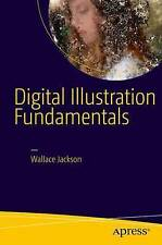 Digital Illustration Fundamentals: Vector, Raster, WaveForm, NewMedia with DICF,