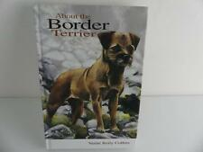 (ref011) About the Border Terrier Hardback Book