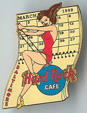 Hard Rock Cafe Baltimore Calendar Girl Series Pin 1999