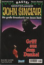 JOHN SINCLAIR ROMAN Nr. 984 - Griff aus dem Dunkel - Jason Dark - 1. Auflage