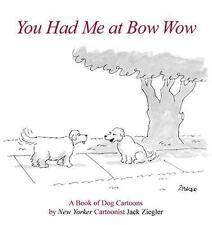 You Had Me at Bow Wow-ExLibrary