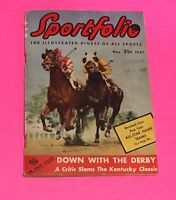 Sportfolio  May 1947 The Illustrated Digest of All Sports -Down With The Derby