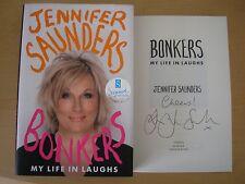 JENNIFER SAUNDERS - BONKERS : MY LIFE IN LAUGHS  1st/1st  HB/DJ  2013  SIGNED