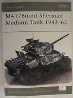 Osprey - M4 (76mm) Sherman Medium Tank 1943-65 (New Vanguard 73)