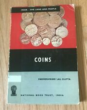 India - The Land and People Coins by Parmeshwari Lal Gupta - Printed 1969