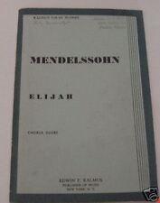 Mendelssohn Chorus Score Elijah SATB Piano 1950s
