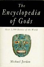 Encyclopedia of Gods Celt Egypt Greek Rome Etruria Babylon Persia Hittite Canaan