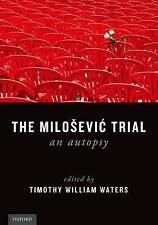 The Milosevic Trial: An Autopsy by Oxford University Press (Paperback, 2015)