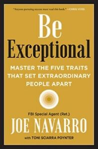Be Exceptional by Joe Navarro. NEW Hardcover Book
