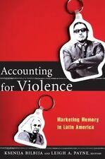 The Cultures and Practice of Violence: Accounting for Violence : Marketing...