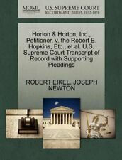 Horton & Horton, Inc., Petitioner, v. the Rober, EIKEL, ROBERT,,