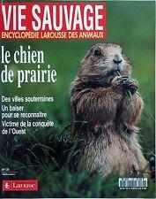 Vie Sauvage n°129- 1986 : Le Chien de Prairie Des villes souterraines