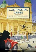 Continental Crimes (British Library Crime Classics) by Michael Gilbert Book The
