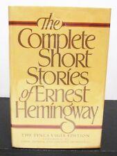 THE COMPLETE SHORT STORIES OF ERNEST HEMINGWAY HCDJ - FINCA VIGIA 1ST/1ST PRINT