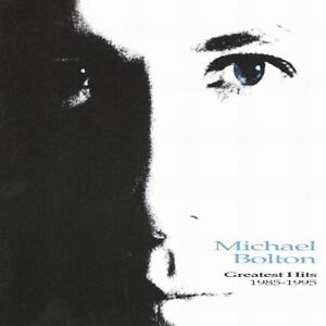 Michael Bolton - Greatest Hits: 1985-1995 [New CD]