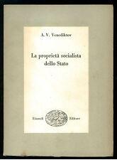 VENEDIKTOV A.V. LA PROPRIETA' SOCIALISTA DELLO STATO EINAUDI 1953 POLITICA