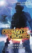 Orphan's Triumph: Jason Wander series book 5, Buettner, Robert, Excellent Book