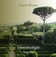 GAVIN BRYARS: I TATTI MADRIGALS NEW CD