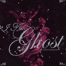 ~COVER ART MISSING~ I Am Ghost CD We Are Always Searching