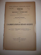 CUVELIER Albert-René. DE L' ALIMENTATION DU RENARD ARGENTE. 1932
