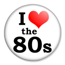 "I Love The 80s 25mm 1"" Pin Badge Button 80's Eighties Disco"