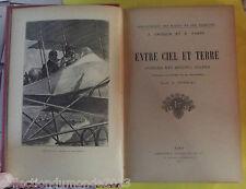 ENTRE CIEL ET TERRE AVENTURE D'UN DÉTECTIVE AVIATEUR 1914