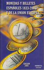 HN Fuster C. Monedas y Billetes Espanoles 1833-2003