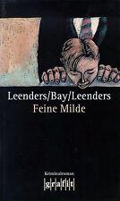 Leenders/Bay/Leenders: Feine Milde