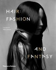 Hair: Fashion and Fantasy by Laurent Philippon (English) Paperback Book